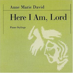 Here I Am Lord