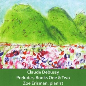 Claude Debussy Preludes Book One & Two