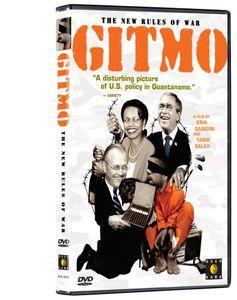 Gitmo: The New Rules Of War