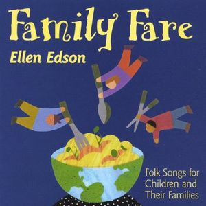 Family Fare: Folk Songs for Children & Families