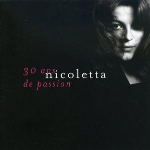 Nicoletta 30 Ans de Passion [Import]