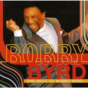 Bobby Byrd Got Soul: The Best of Bob [Import]