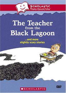 Teacher from the Black Lagoon & More Slighty Scary