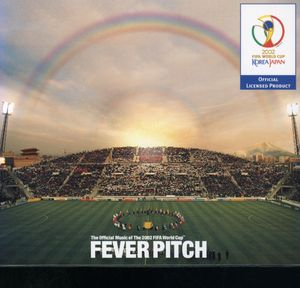 Fever Pitch-2002 Fifa World Cup /  Various [Import]