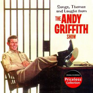 The Andy Giffith Show (Songs, Themes and Laughs From)