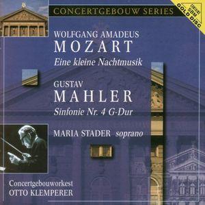 Mahler: Sym No 4 /  Mozart: Eine Kleine Nachtmusik