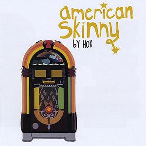 American Skinny
