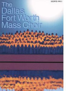 Dallas Fort Worth Mass Choir