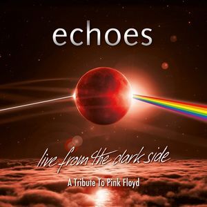 Live From The Dark Side (A Tribute To Pink Floyd)