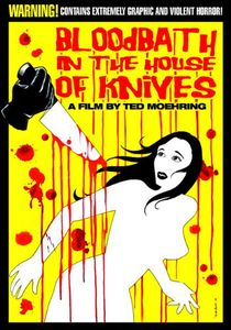 Bloodbath in the House of Knives