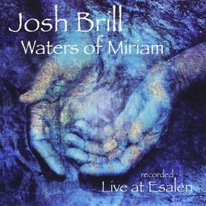Waters of Miriam (Recorded Live at Esalen)