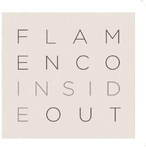 Flamenco: Inside/ Out