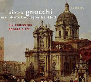 Pietro Gnocci: Six Concertos & Sonata a