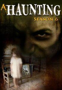 A Haunting: Season 6