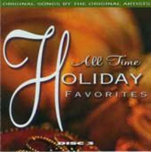 All Time Holiday Favorites: 25 Original Hits By The Original Artists