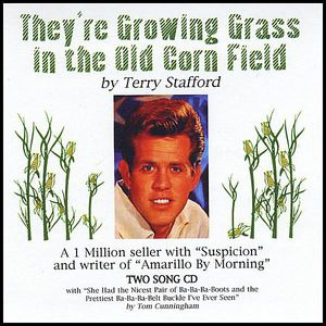 They're Growing Grass in the Old Corn Field