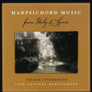 Harpsichord Music from Italy & Spain