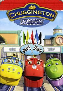 Chuggington: The Chugger Championship