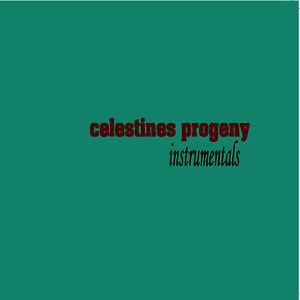 Celestines Progeny Instrumentals