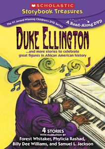 Duke Ellington...And More Stories to Celebrate Great Figures in African American History