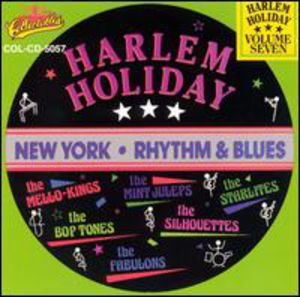 Harlem Holiday: New York Rhythm and Blues, Vol.7