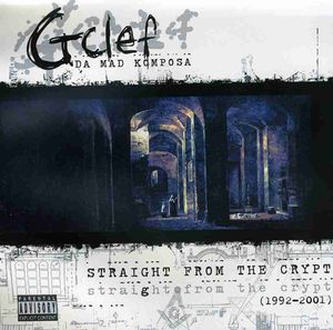 Straight from the Crypt (1992-2001)