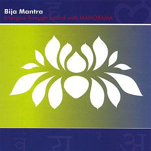Bija Mantra Energize Through Chakra Sounds