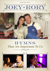 Hymns , Joey & Rory