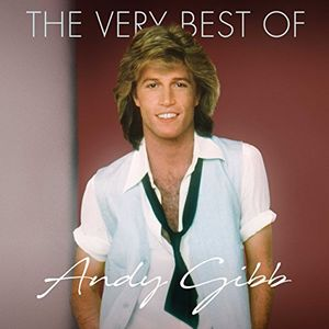 The Very Best Of , Andy Gibb