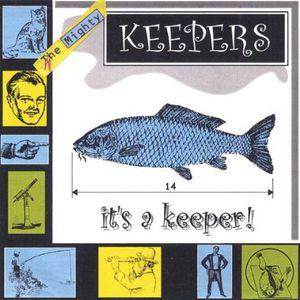 It's a Keeper