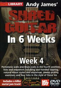 Andy James Shred Guitar in 6 Weeks: Week 4