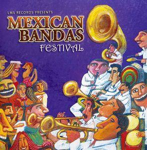 Mexican Bandas Festival /  Various