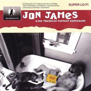 Jon James & the Trashcan Fantasy Danceband