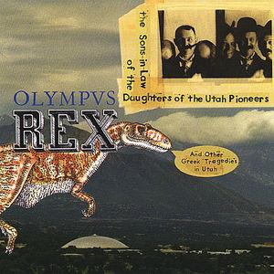 Olympvs Rex & Other Greek Tragedies in Utah