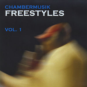 Chambermusik Freestyles