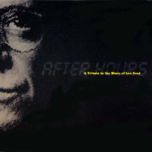 After Hours-Tribute to the Music of Lou Reed /  Various