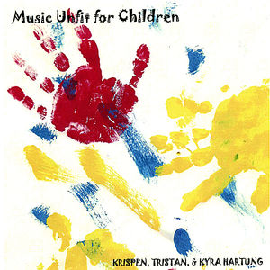 Music Unfit for Children
