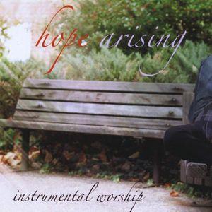 Hope Arising-Instrumental Worship