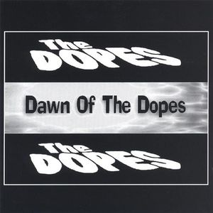 Dawn of the Dopes