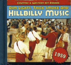 1959-Dim Lights Thick Smoke & Hilbilly Music Count