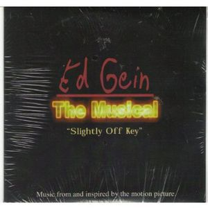 Ed Gein: The Musical (Music From and Inspired by the Motion Picture)