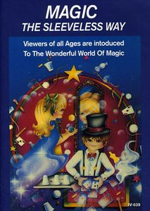 Magic, The Sleeveless Way