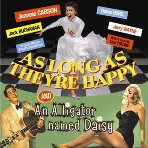 As Long as They're Happy /  An Alligator Named Daisy (Original Motion Picture Soundtracks)