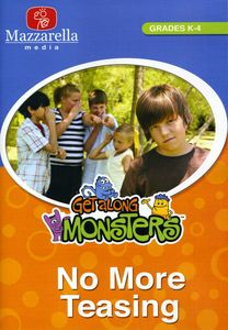 Get Along Monsters-No More Teasing
