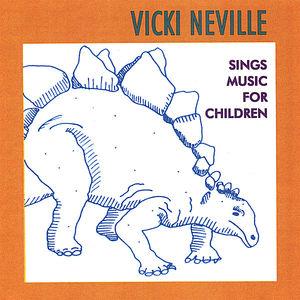Vicki Neville Sings Music for Children