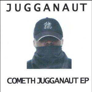 Cometh Jugganaut EP