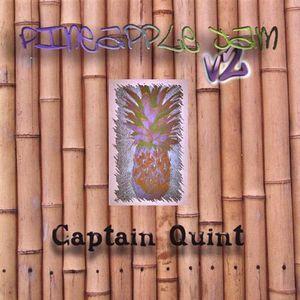 Captain Quint : Pineapple Jam V2