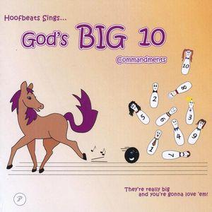 God's Big Ten Commandments