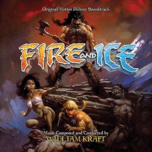 Fire and Ice (Original Motion Picture Soundtrack)
