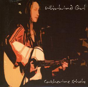 Scholz, Catherine : Whirlwind Girl